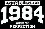 Jahrgang 1980 Geburtstagsshirt: established 1984 - aged to perfection