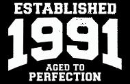 Jahrgang 1990 Geburtstagsshirt: established 1991 - aged to perfection