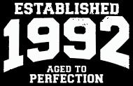 Jahrgang 1990 Geburtstagsshirt: established 1992 - aged to perfection