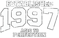 Jahrgang 1990 Geburtstagsshirt: established 1997 - aged to perfection