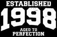 Jahrgang 1990 Geburtstagsshirt: established 1998 - aged to perfection