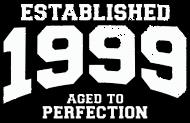 Jahrgang 1990 Geburtstagsshirt: established 1999 - aged to perfection