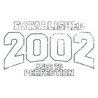established 2002 - aged to perfection (de)
