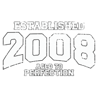 established 2008 - aged to perfection (de)