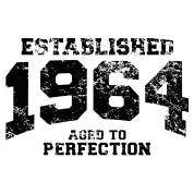 established 1964 - aged to perfection(uk)