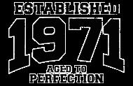 Jahrgang 1970 Geburtstagsshirt: established 1971 - aged to perfection