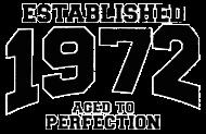Jahrgang 1970 Geburtstagsshirt: established 1972 - aged to perfection
