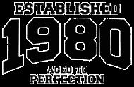 Jahrgang 1980 Geburtstagsshirt: established 1980 - aged to perfection