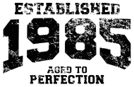 Jahrgang 1980 Geburtstagsshirt: established 1985 - aged to perfection