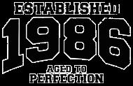 Jahrgang 1980 Geburtstagsshirt: established 1986 - aged to perfection