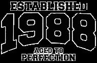 Jahrgang 1980 Geburtstagsshirt: established 1988 - aged to perfection