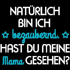 Baby bezaubernd Mama Liebe Spruch Motto
