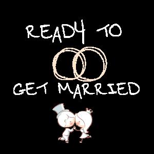 Bereit zum Heiraten