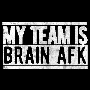 Gaming My Team is Brain AFK