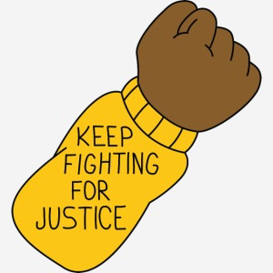 Keep fighting for justice