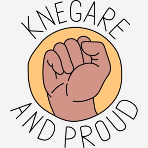 Knegare and proud