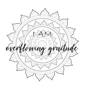 I am overflowing gratitude black mandala