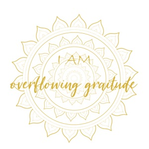 I am oveerflowing gratitude gold mandala
