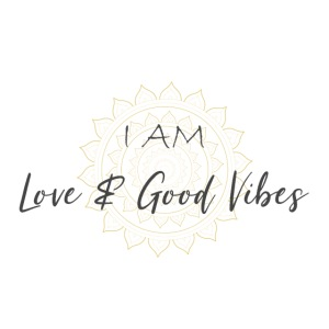 I am love and good vibes grey_gold