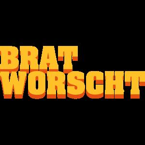 Brat Worscht