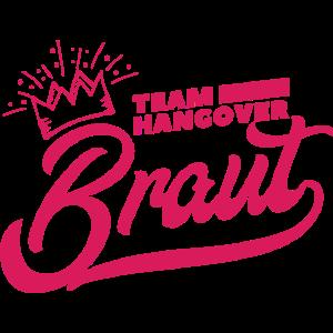 JGA Junggesellinenabschied Hangover Team Braut