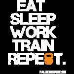 eat_sleep_work_train_repeet_white