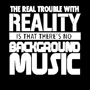 Realität und Musik