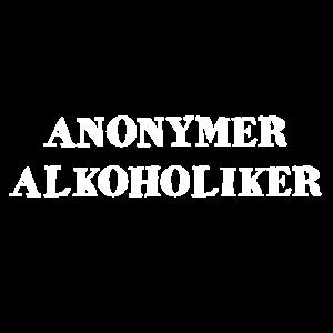 Alkoholiker 100% Anonym Trinker Party Feiern