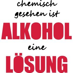 Chemisch Alkohol Lösung Saufspruch Sauftour lustig