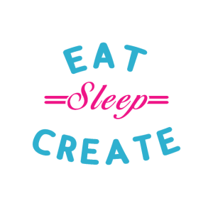 Eat Sleep Create - Essen Schlafen designen Kreativ