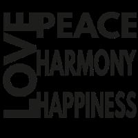 LOVE PEACE HARMONY HAPPINESS