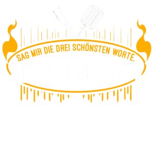 Grill Grillen BBQ Wurst Steak Spruch Barbecue