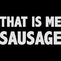 Shirt Denglisch That is me sausage