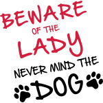 beware of the lady