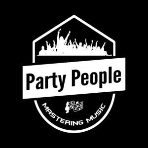 Party People - Mastering Music - Clubbing Disko n1
