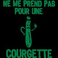 nehmen sie mich nicht für courgette2