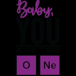 Baby, du bist der Eine