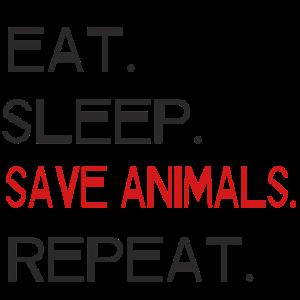 Tierschutz - Eat. Sleep. Save Animals. Repeat.