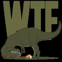 Dino Dinosaurier T Rex Tyrannosaurus WTF Geschenk