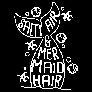 Salzige Luft & Meerjungfrauen Haar