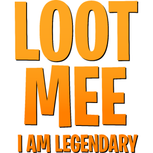 Ich bin Legendär. Loot mee, i am legendary!