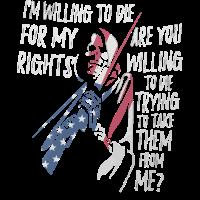 Ich bin bereit, für meine Rechte zu sterben