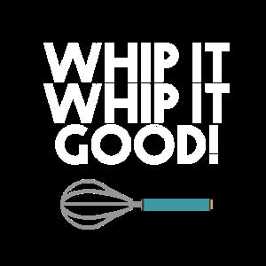 Whip it - Whip it - Good - Peitschen