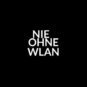 Nie ohne WLAN