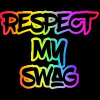 Respektiere meinen Swag