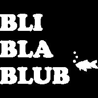 BLI BLA BLUB Fisch Blubber Luftblasen Geschenk