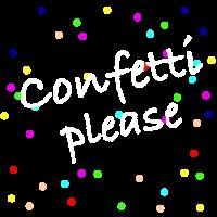 Confetti Please