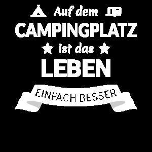 Campingplatz Leben Besser Campen Camping Geschenk