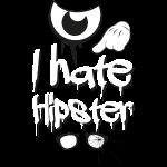 I hate hipster