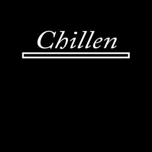 chillen